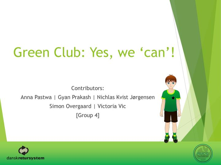 Green club yes we can