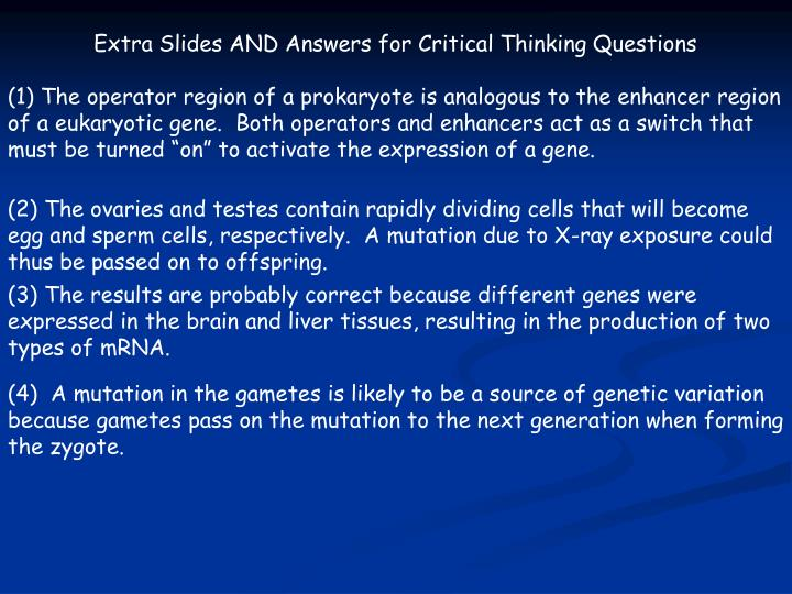 Extra Slides AND Answers for Critical Thinking Questions