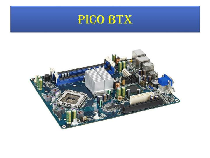 PICO BTX