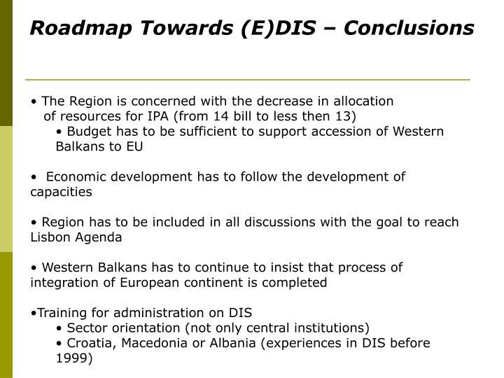 Roadmap Towards (E)DIS – Conclusions