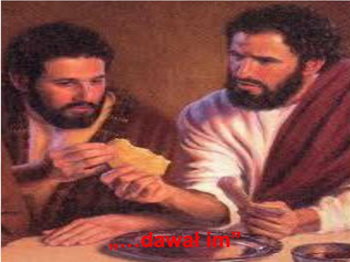 Mam pozwolić Jezusowi dać się tym, których On chce nakarmić nami,