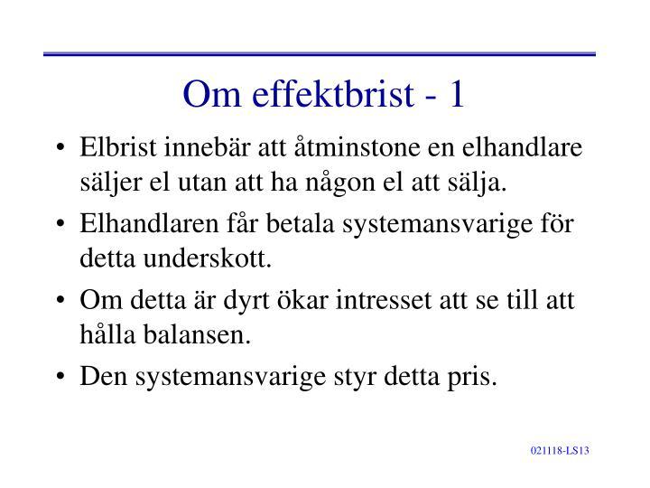 Om effektbrist - 1
