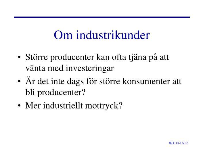 Om industrikunder