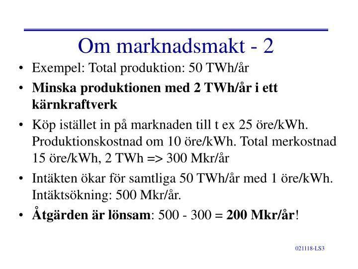 Om marknadsmakt - 2