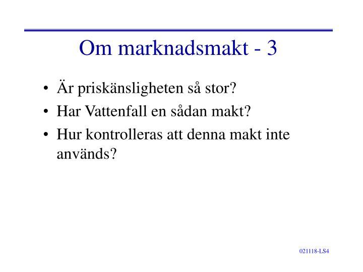 Om marknadsmakt - 3