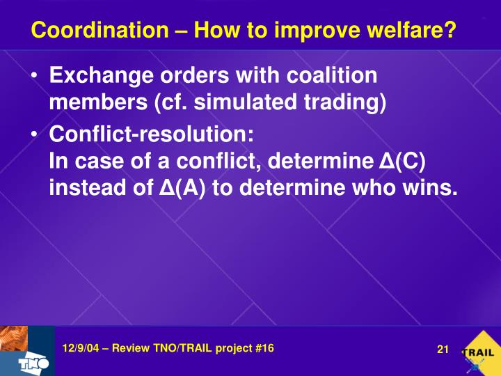 Coordination – How to improve welfare?