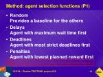 method agent selection functions p1