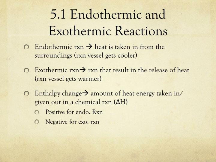 5.1 Endothermic and Exothermic Reactions