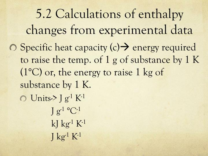 5.2 Calculations of enthalpy changes from experimental data