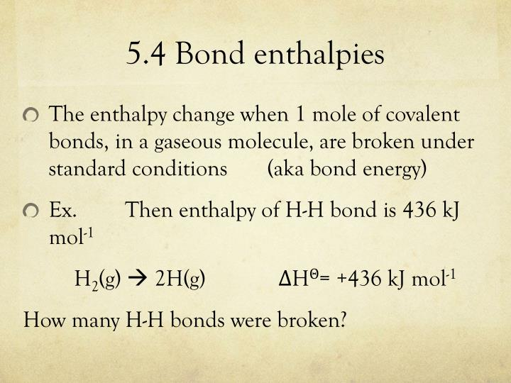 5.4 Bond enthalpies