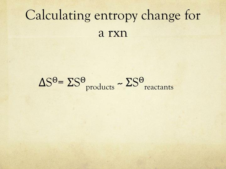 Calculating entropy change for a