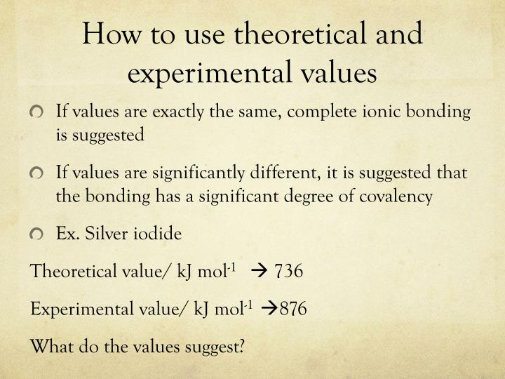 How to use theoretical and experimental values