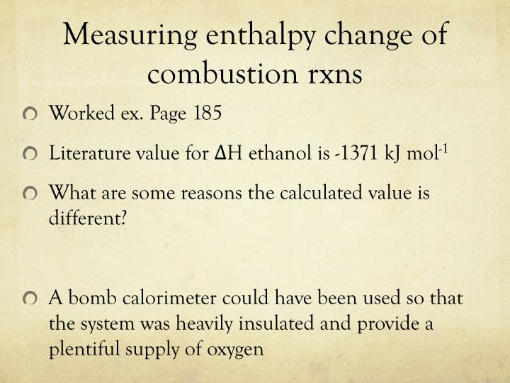 Measuring enthalpy change of combustion