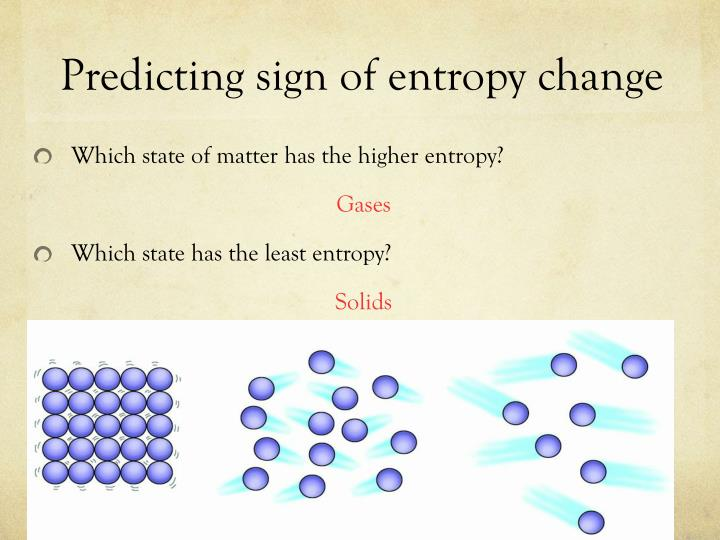 Predicting sign of entropy change