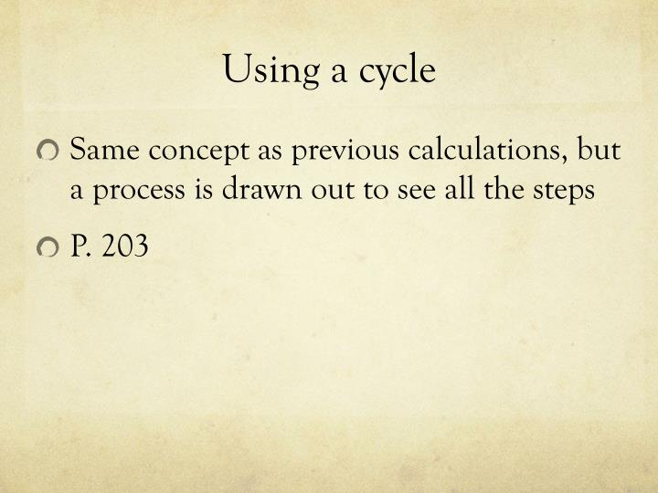 Using a cycle