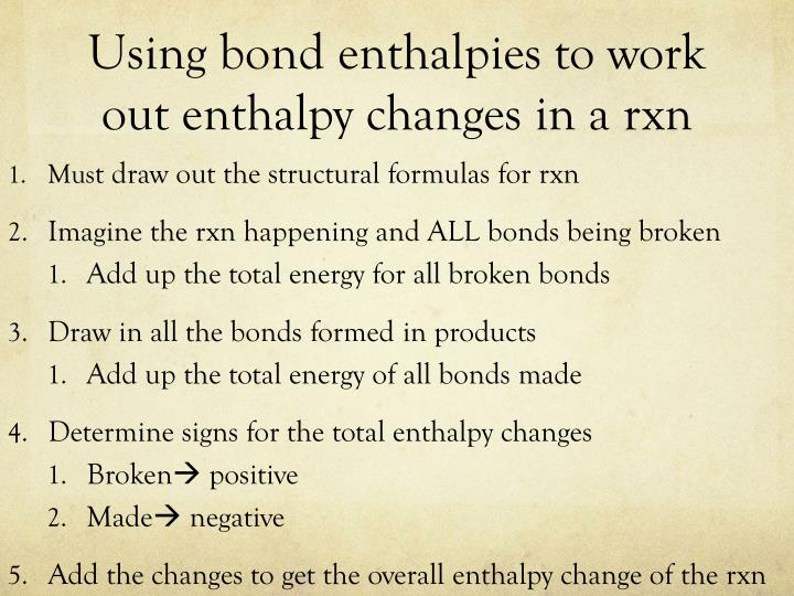 Using bond enthalpies to work out enthalpy changes in a