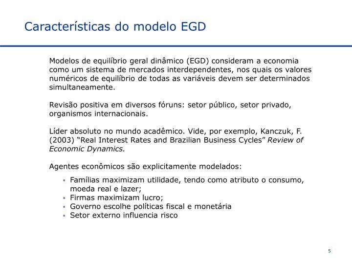 Características do modelo EGD