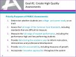 goal 1 create high quality assessments