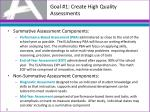 goal 1 create high quality assessments2