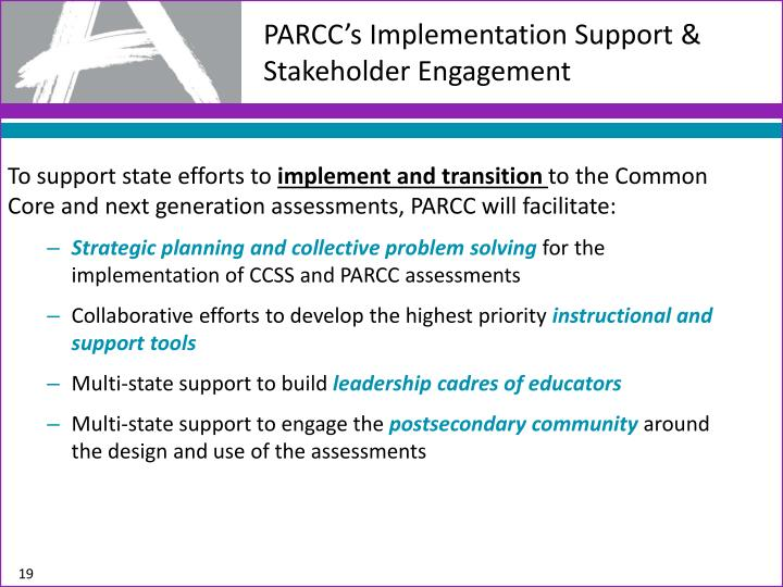 PARCC's Implementation Support & Stakeholder Engagement