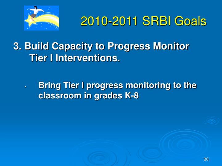 2010-2011 SRBI Goals