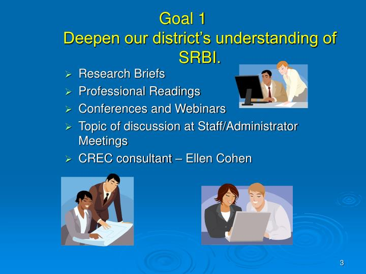 Goal 1 deepen our district s understanding of srbi