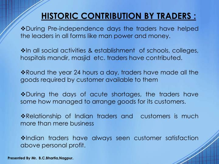 HISTORIC CONTRIBUTION BY TRADERS :