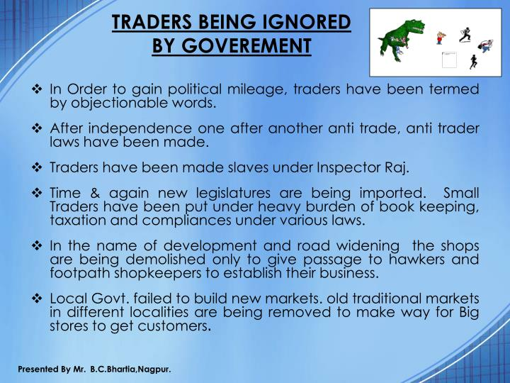TRADERS BEING IGNORED