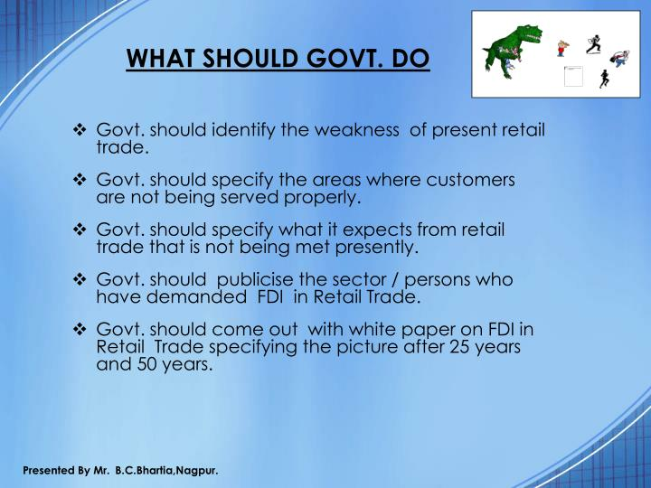 WHAT SHOULD GOVT. DO
