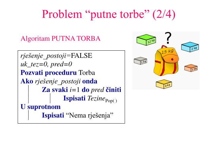"""Problem """"putne torbe"""" (2/4)"""