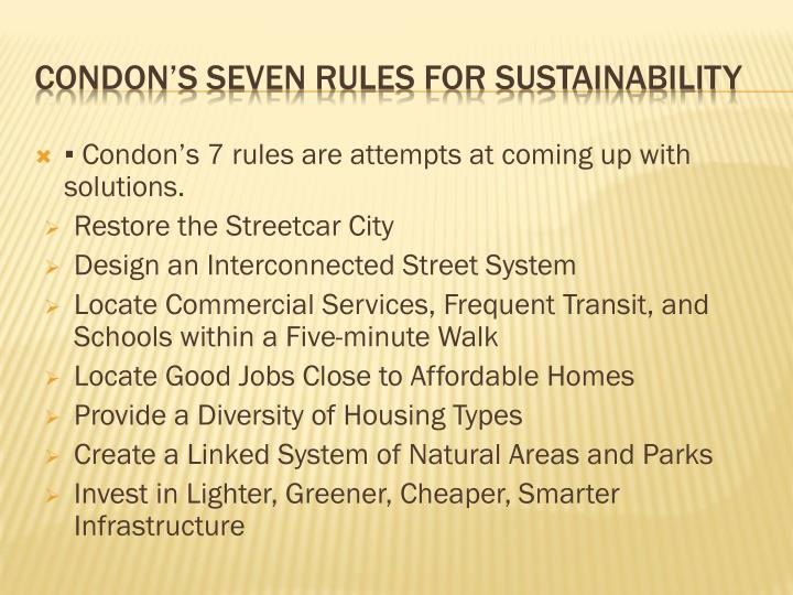 ▪ Condon's 7 rules are attempts at coming up with solutions.