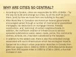 why are cities so central
