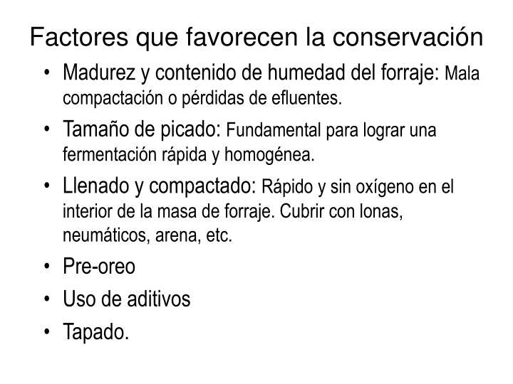 Factores que favorecen la conservación
