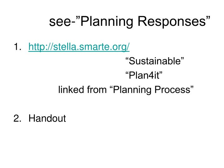 See planning responses