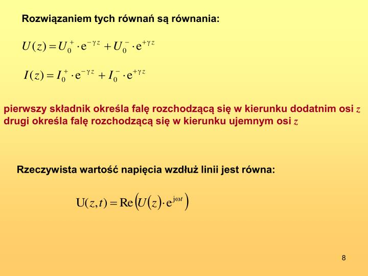 Rozwiązaniem tych równań są równania: