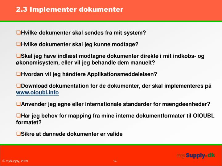 2.3 Implementer dokumenter