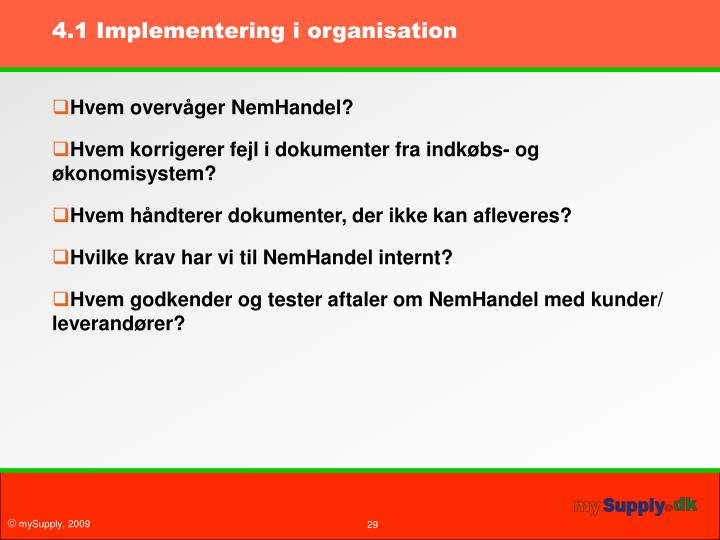 4.1 Implementering i organisation