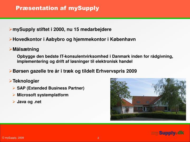Præsentation af mySupply