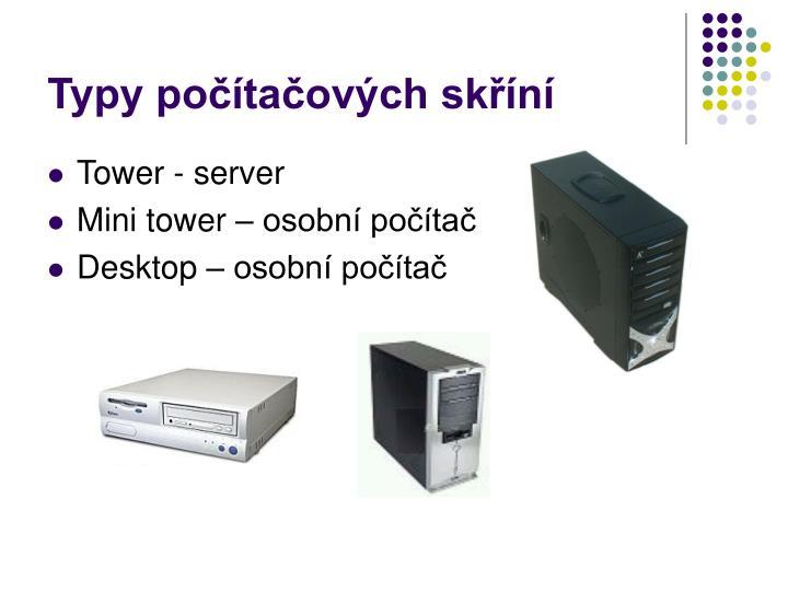 Typy počítačových skříní