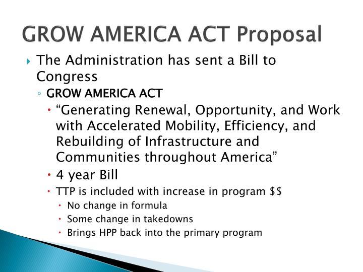 GROW AMERICA ACT Proposal