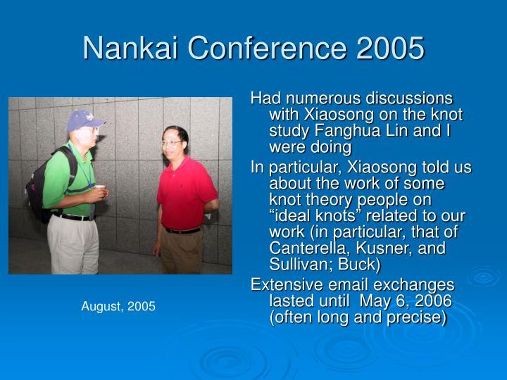 Nankai Conference 2005