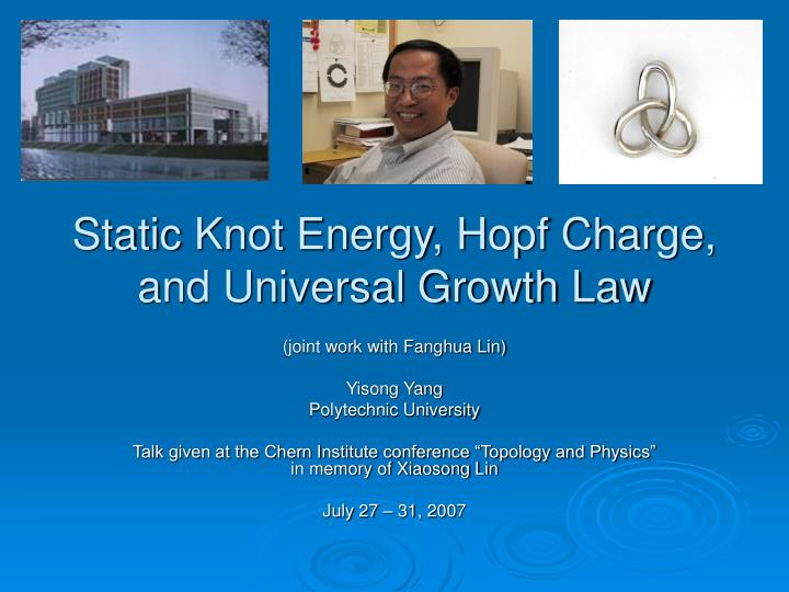Static knot energy hopf charge and universal growth law