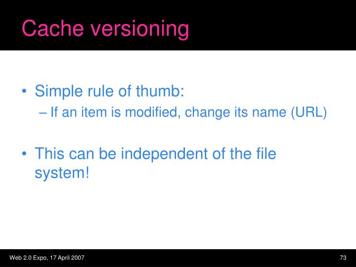 Cache versioning