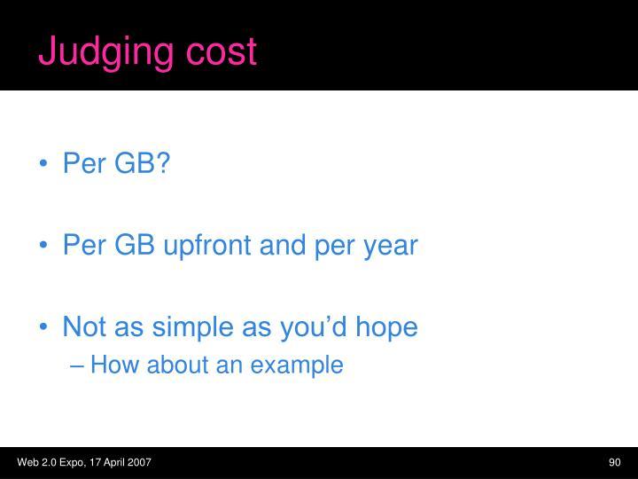 Judging cost