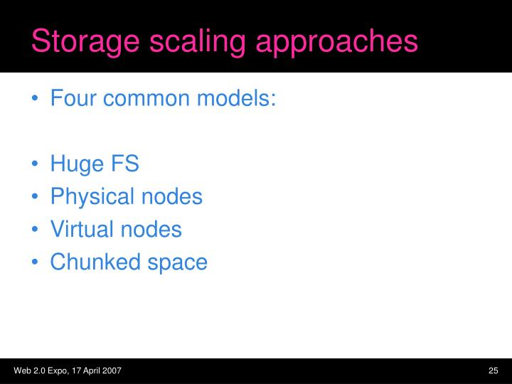 Storage scaling approaches
