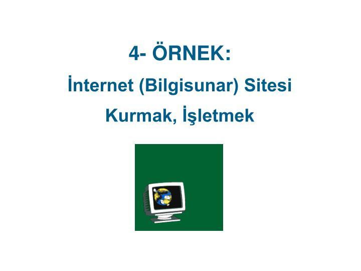 4- ÖRNEK: