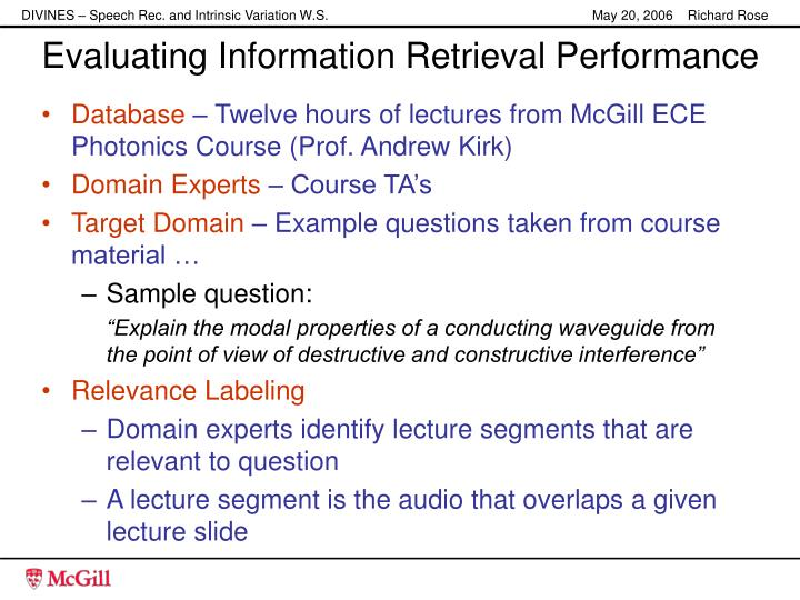 Evaluating Information Retrieval Performance