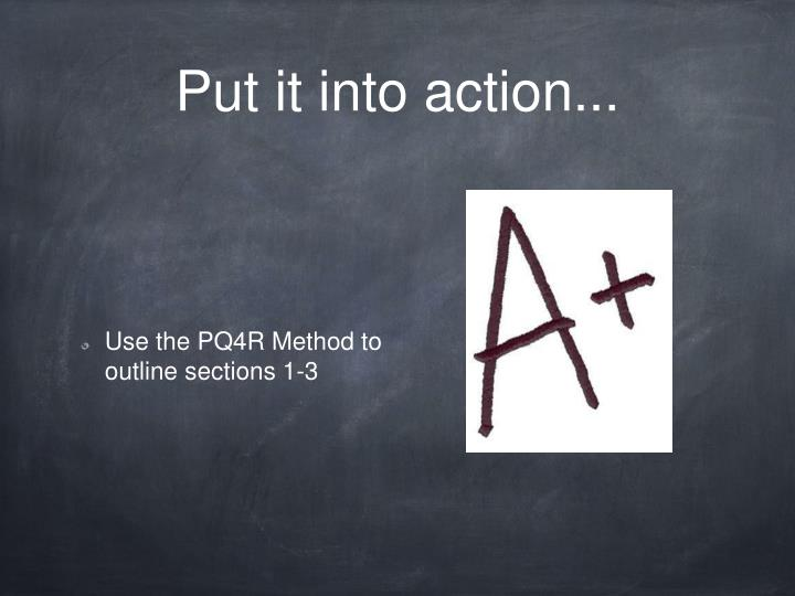 Put it into action...