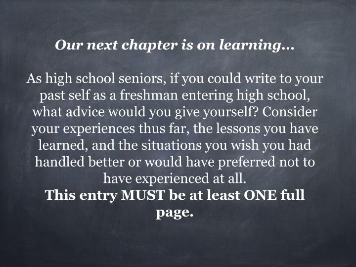 Our next chapter is on learning...