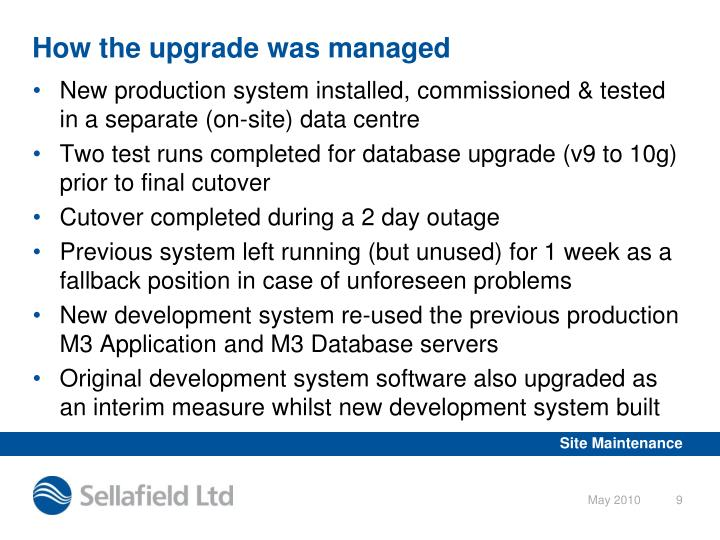 How the upgrade was managed